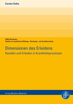 Dimensionen des Erleidens von Detka,  Carsten