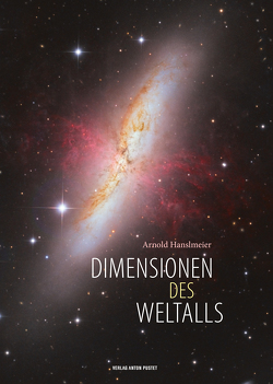 Dimensionen des Weltalls von Arnold,  Hanslmeier