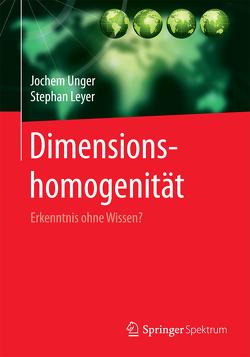 Dimensionshomogenität von Leyer,  Stephan, Unger,  Jochem