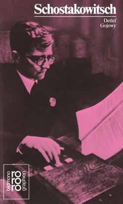 Dimitri Schostakowitsch von Gojowy,  Detlef