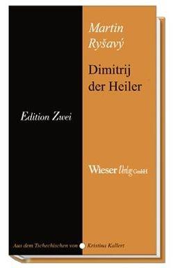 Dimitrij der Heiler von Ryšavý,  Martin