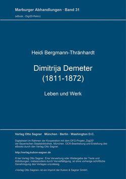 Dimitrija Demeter (1811-1872). Leben und Werk von Bergmann-Thraenhardt,  Heidi