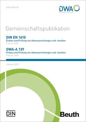 DIN EN 1610 und DWA-A 139