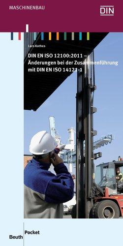 DIN EN ISO 12100:2011 von Kothes,  Lars