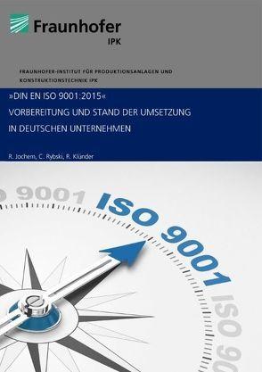 DIN EN ISO 9001:2015 von Jochem,  Roland, Klünder,  Richard, Rybski,  Christoffer