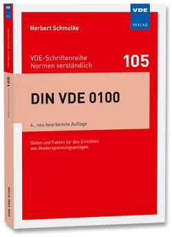 DIN VDE 0100 von Schmolke,  Herbert
