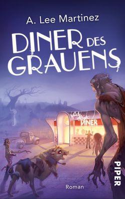 Diner des Grauens von Gerwig,  Karen, Martinez,  A. Lee