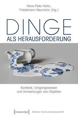 Dinge als Herausforderung von Hahn,  Hans Peter, Neumann,  Friedemann