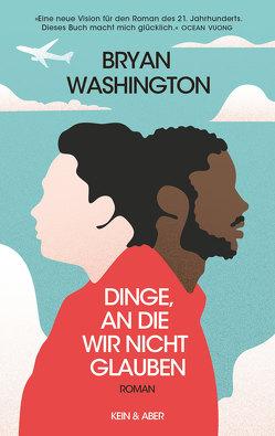 Dinge, an die wir nicht glauben von Löcher-Lawrence,  Werner, Washington,  Bryan