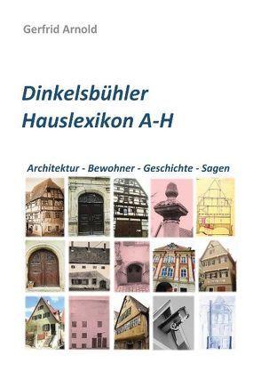 Dinkelsbühler Hauslexikon A-H von Arnold,  Gerfrid
