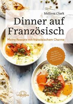 Dinner auf Französisch von Clark,  Melissa
