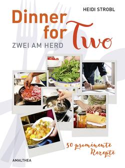 Dinner for Two von Strobl,  Heidi