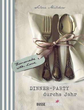 Dinner-Party durchs Jahr von Milchers,  Silvie