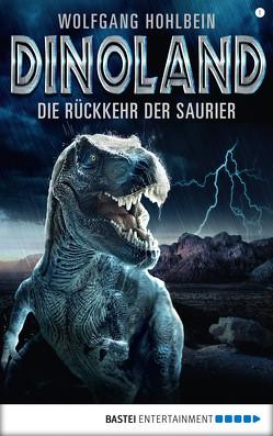 Dino-Land – Folge 01 von Hohlbein,  Wolfgang