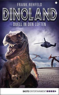 Dino-Land – Folge 04 von Rehfeld,  Frank