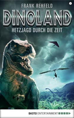 Dino-Land – Folge 05 von Rehfeld,  Frank
