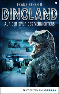 Dino-Land – Folge 06 von Rehfeld,  Frank
