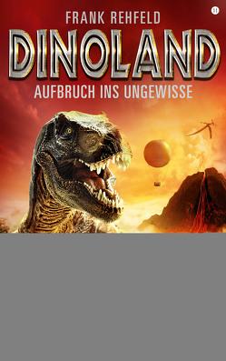 Dino-Land – Folge 11 von Rehfeld,  Frank