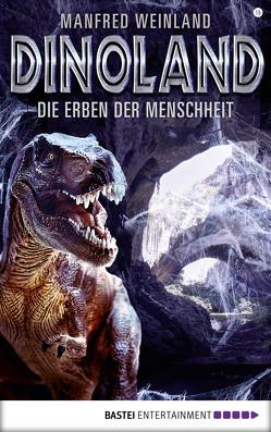 Dino-Land – Folge 15 von Weinland,  Manfred