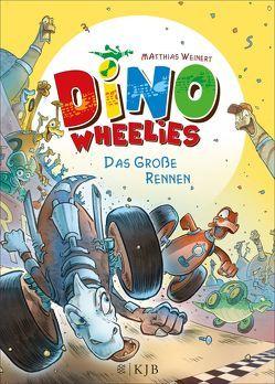 Dino Wheelies: Das große Rennen von Weinert,  Matthias