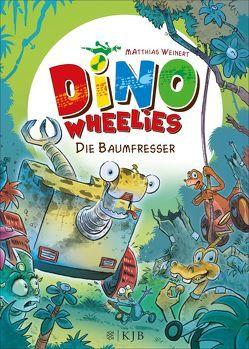 Dino Wheelies: Die Baumfresser von Weinert,  Matthias
