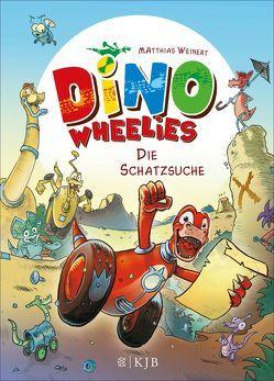 Dino Wheelies: Die Schatzsuche von Weinert,  Matthias