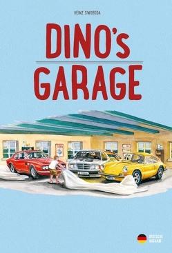 Dino's Garage von Ehret,  Uli, Swoboda,  Heinz