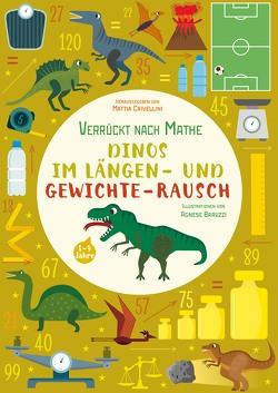 Dinos im Längen- und Gewichte-Rausch von Baruzzi,  Agnese, Crivellini,  Mattia
