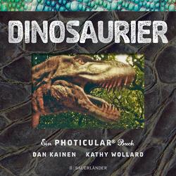 Dinosaurier von Kainen,  Dan, Panzacchi,  Cornelia, Wollard,  Kathy