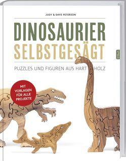 Dinosaurier selbst gesägt von Peterson,  Dave, Peterson,  Judy