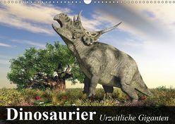 Dinosaurier. Urzeitliche Giganten (Wandkalender 2019 DIN A3 quer) von Stanzer,  Elisabeth