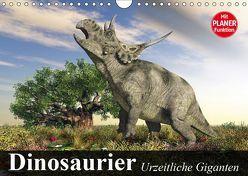 Dinosaurier. Urzeitliche Giganten (Wandkalender 2019 DIN A4 quer) von Stanzer,  Elisabeth