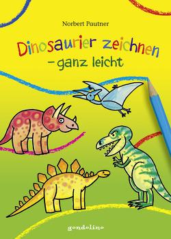 Dinosaurier zeichnen – ganz leicht von Pautner,  Norbert