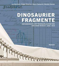 Dinosaurierfragmente von Heumann,  Ina, Stoecker,  Holger, Tamborini,  Marco, Vennen,  Mareike