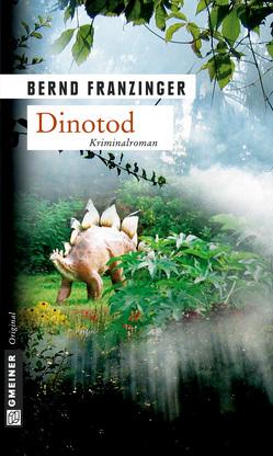 Dinotod von Franzinger,  Bernd