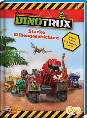 Dinotrux. Starke Silbengeschichten von von Kessel,  Carola