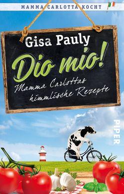 Dio Mio! von Pauly,  Gisa