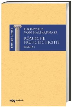 Dionysius von Halikarnass. Römische Frühgeschichte von Städele,  Alfons