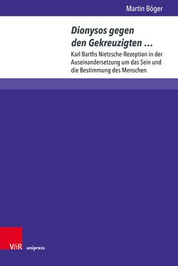 Dionysos gegen den Gekreuzigten … von Böger,  Martin