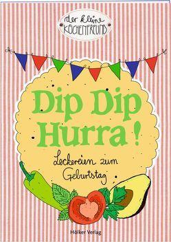 Dip Dip Hurra! von Graef,  Amélie