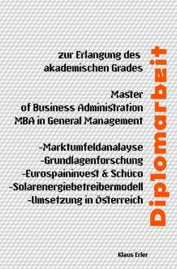 Diplomarbeit – Solarenergiebetreibermodell-Umsetzung in Österreich von Erler,  Klaus