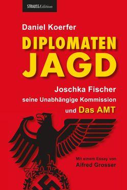 Diplomatenjagd von Koerfer,  Daniel