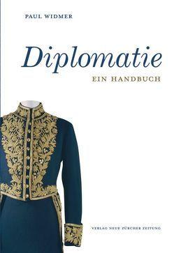 Diplomatie von Widmer,  Paul