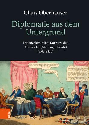 Diplomatie aus dem Untergrund von Oberhauser,  Claus