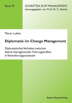Diplomatie im Change Management von Luther,  Maren