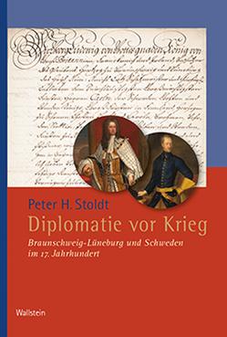 Diplomatie vor Krieg von Stoldt,  Peter H
