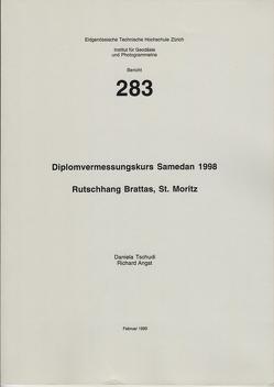 Diplomvermessungskurs Samedan 1998 – Rutschhang Brattas, St. Moritz von Angst,  Richard, Ryf,  Adrian, Tschudi,  Daniela