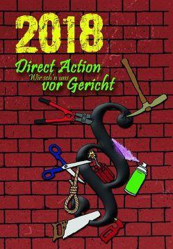Direct Action 2018 von Autor*innenkollektiv, Bergstedt,  Jörg