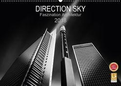 Direction Sky – Faszination Architektur 2018 (Wandkalender 2018 DIN A2 quer) von Glaab,  Holger