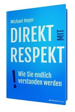 Direkt mit Respekt von Michael,  Hoyer